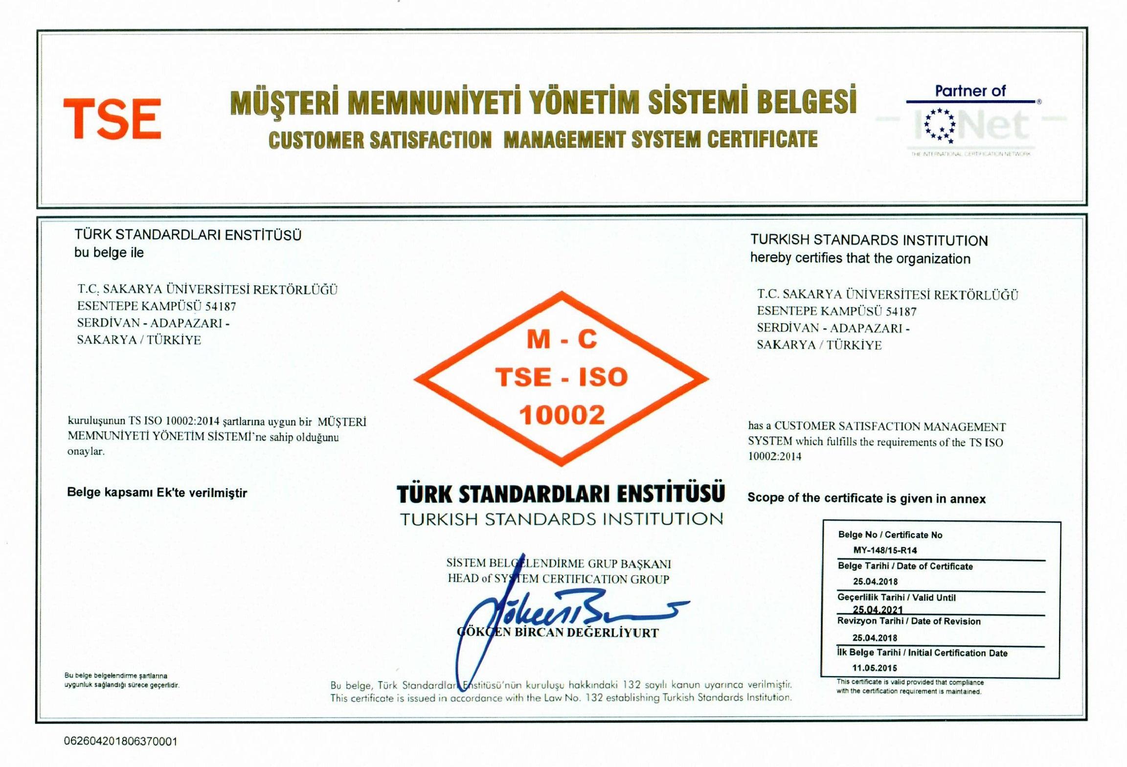 Müşteri Memnuniyeti Yönetim Sistemi Belgesi